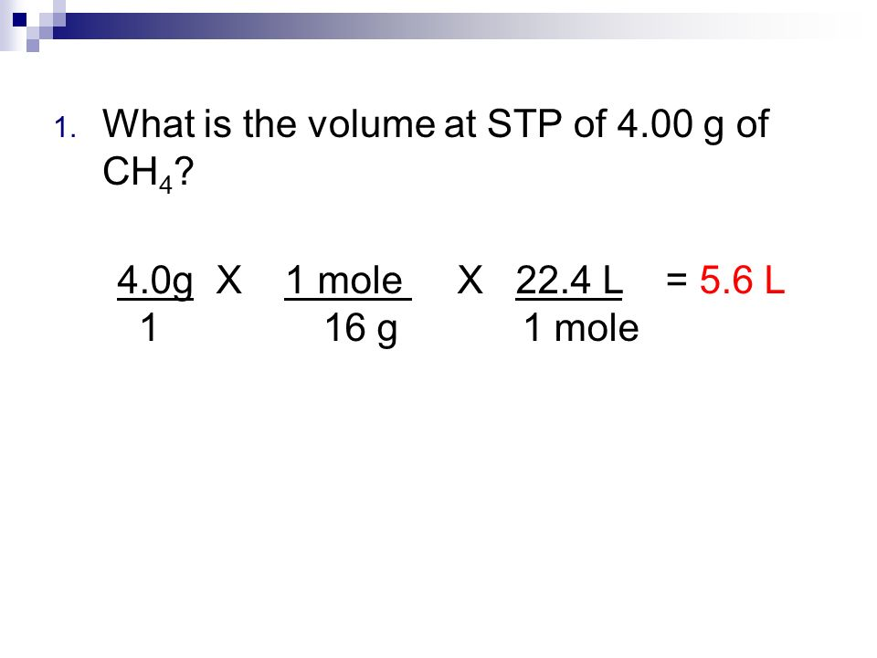 What is the volume at STP of 4.00 g of CH4