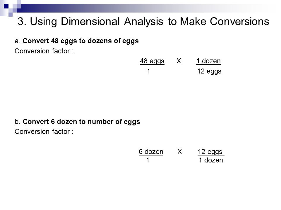3. Using Dimensional Analysis to Make Conversions
