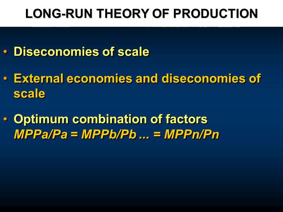 LONG-RUN THEORY OF PRODUCTION