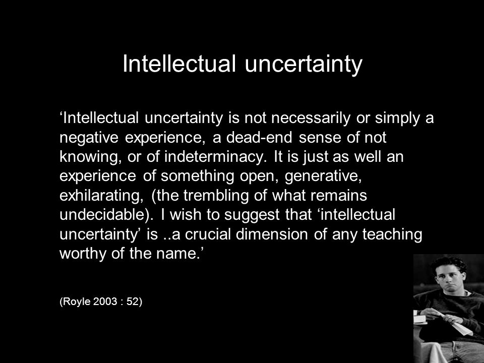 Intellectual uncertainty