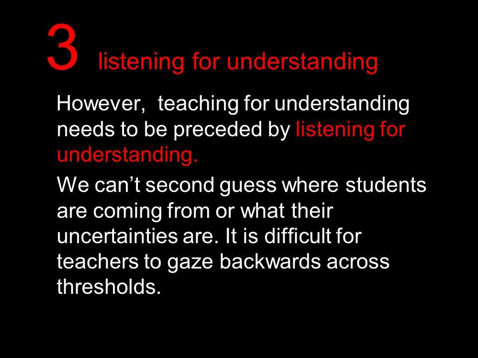 3 listening for understanding