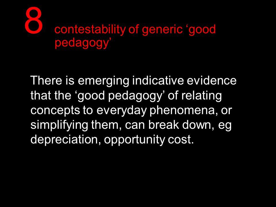 8 contestability of generic 'good pedagogy'