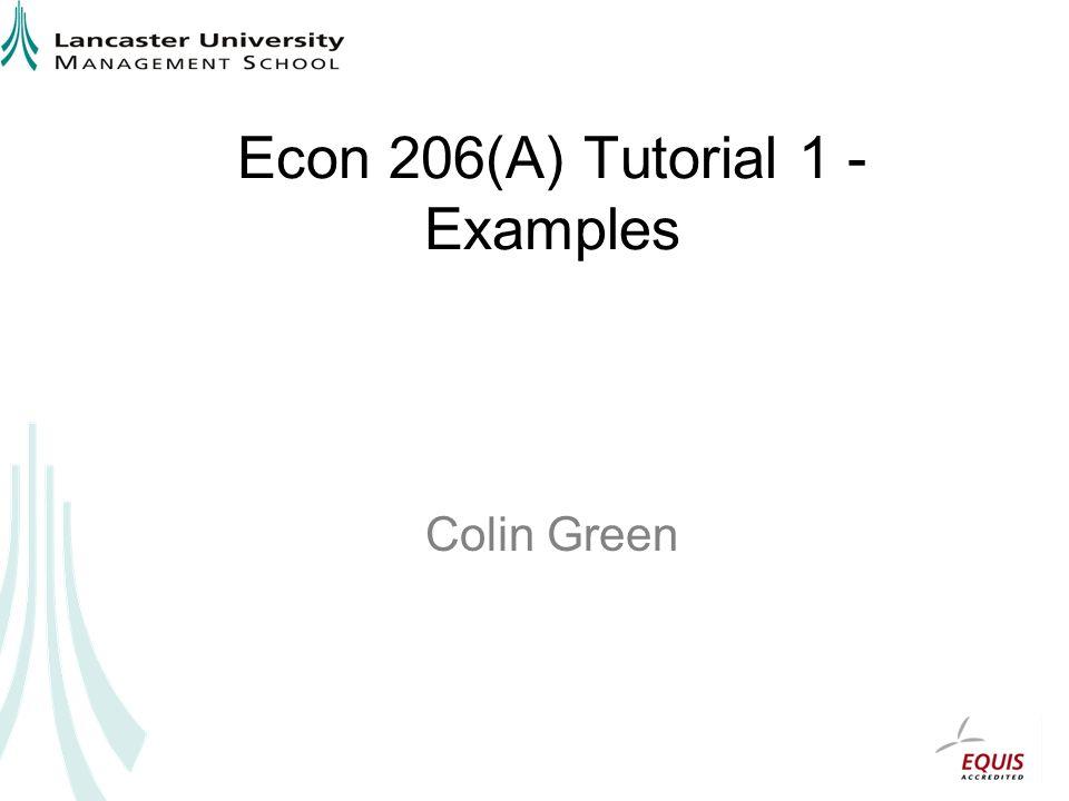 Econ 206(A) Tutorial 1 - Examples