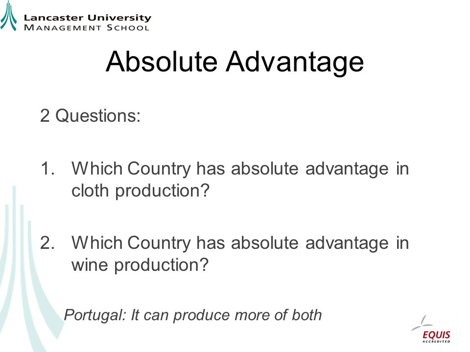 Absolute Advantage 2 Questions:
