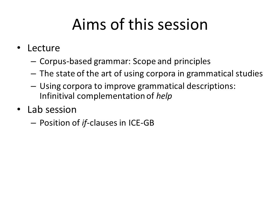 Aims of this session Lecture Lab session