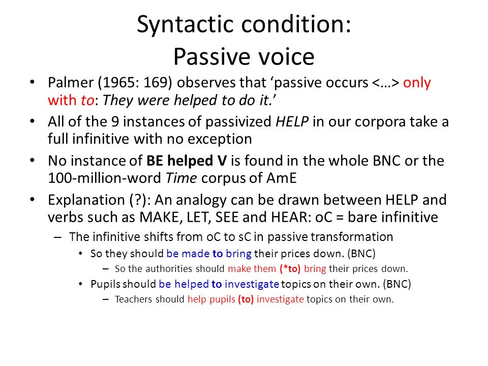 Syntactic condition: Passive voice