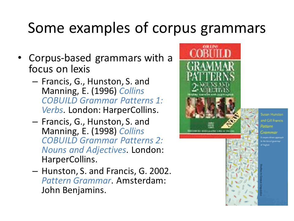 Some examples of corpus grammars