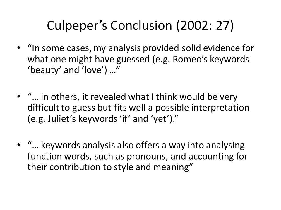 Culpeper's Conclusion (2002: 27)