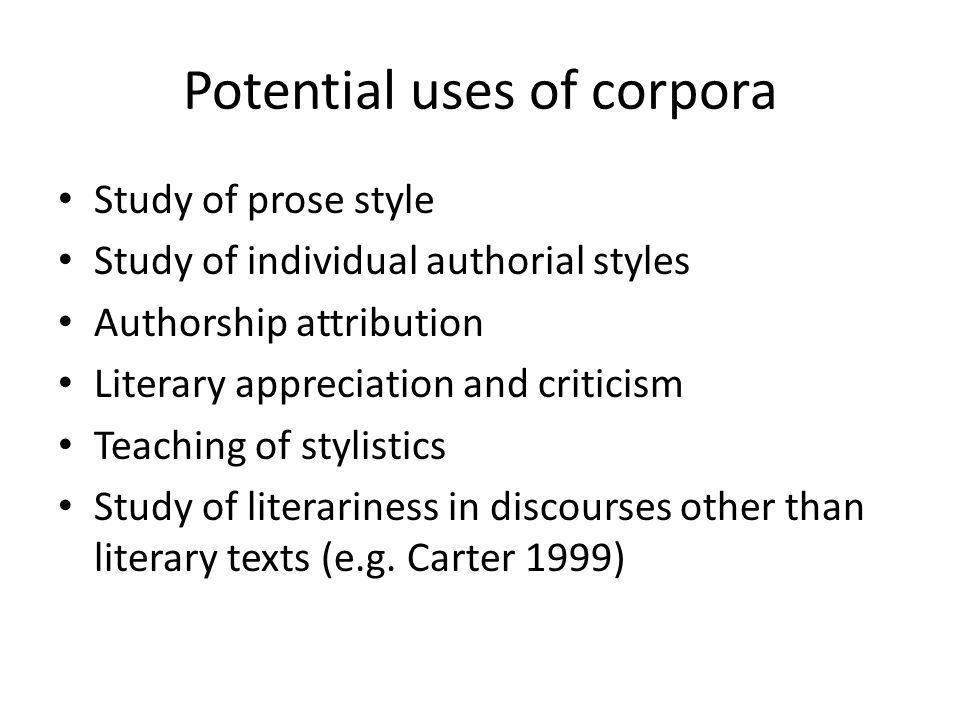 Potential uses of corpora
