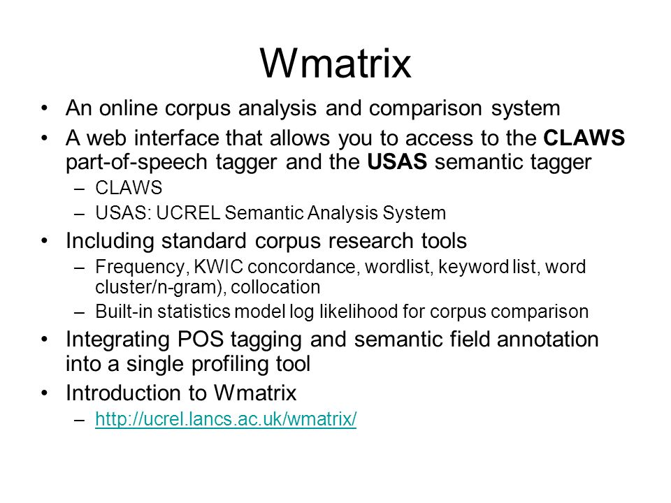 Wmatrix An online corpus analysis and comparison system
