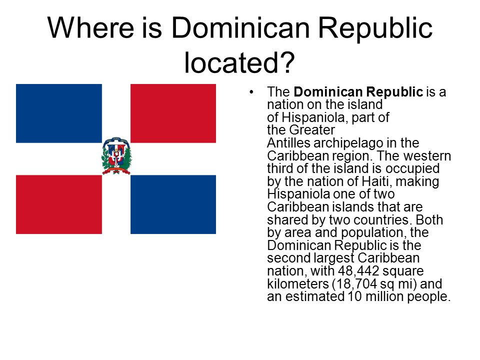 Dominican Republic Researched Via Ppt Download - Where is the dominican republic located
