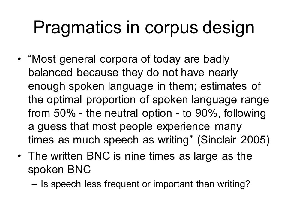 Pragmatics in corpus design