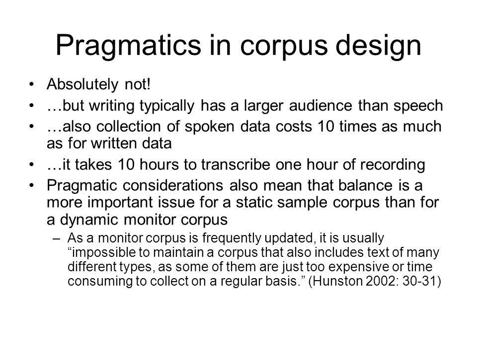 Pragmatics in corpus design