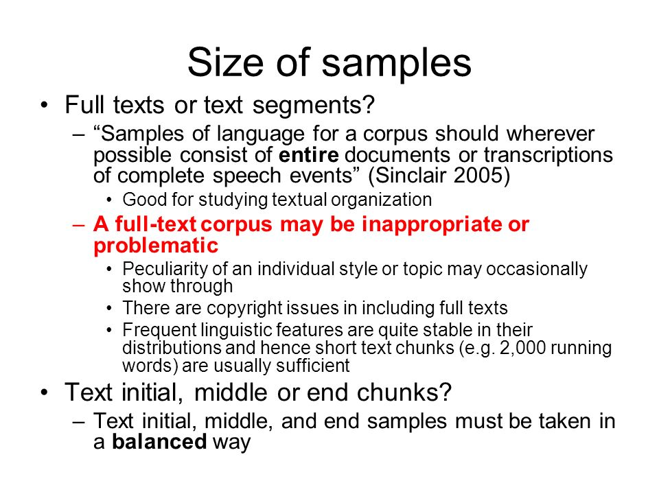 Size of samples Full texts or text segments