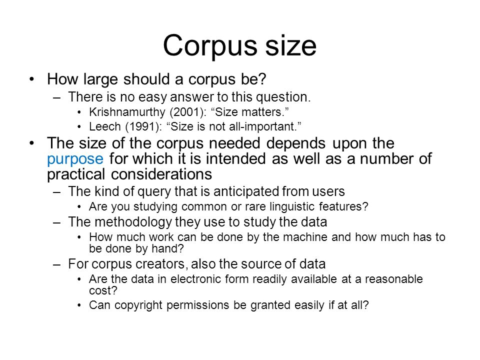 Corpus size How large should a corpus be