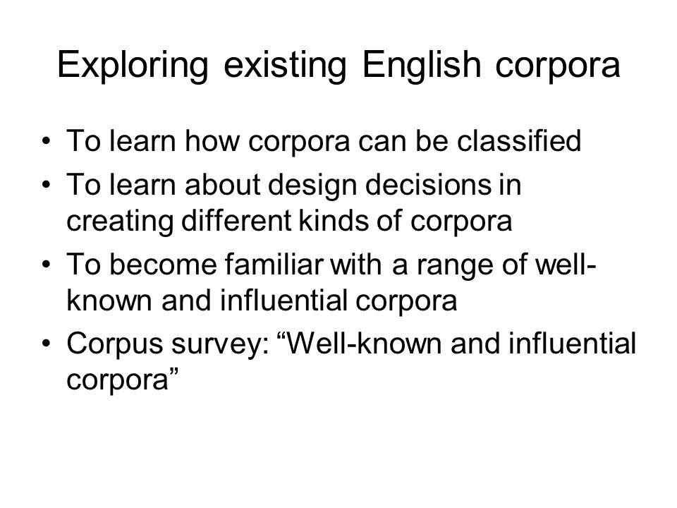 Exploring existing English corpora