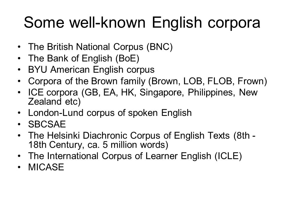 Some well-known English corpora