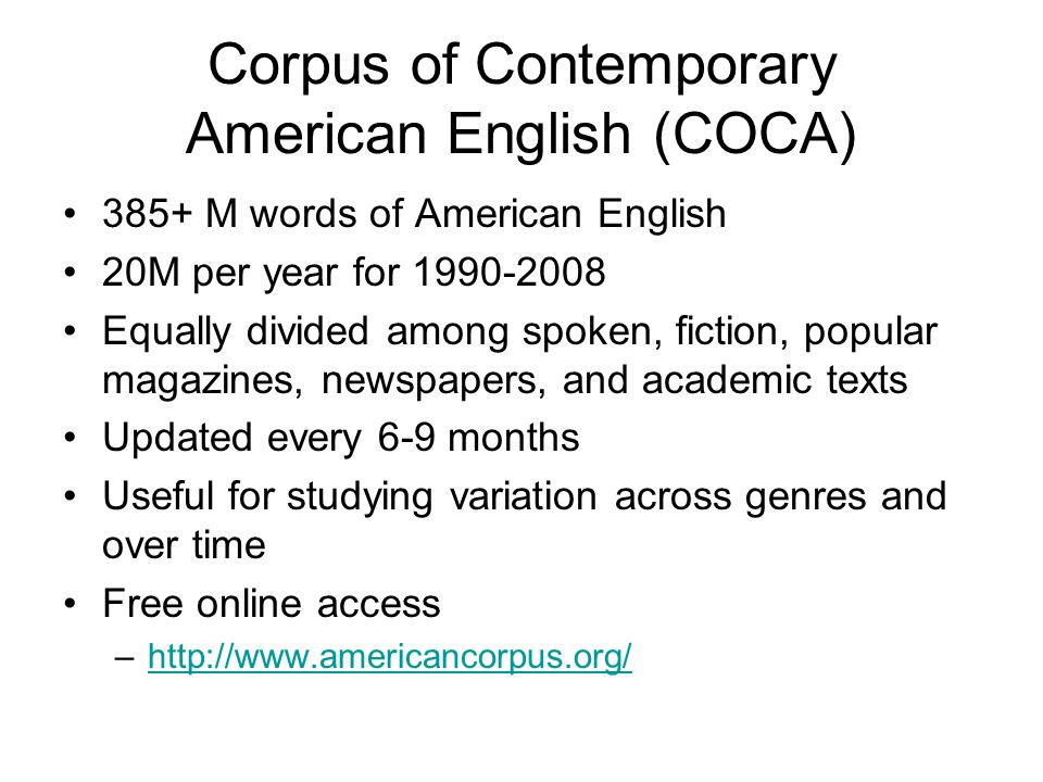 Corpus of Contemporary American English (COCA)
