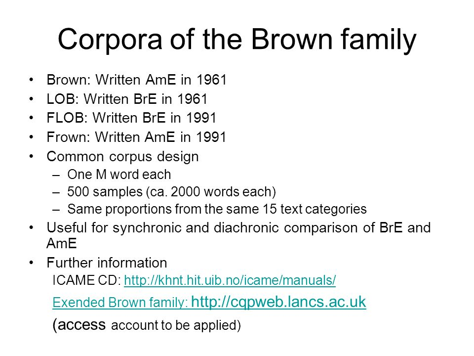 Corpora of the Brown family
