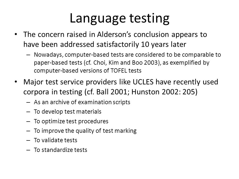 Language testing The concern raised in Alderson's conclusion appears to have been addressed satisfactorily 10 years later.
