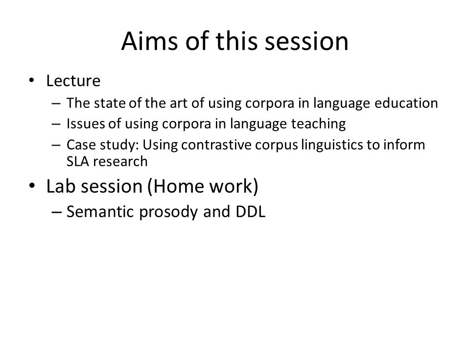 Aims of this session Lab session (Home work) Lecture