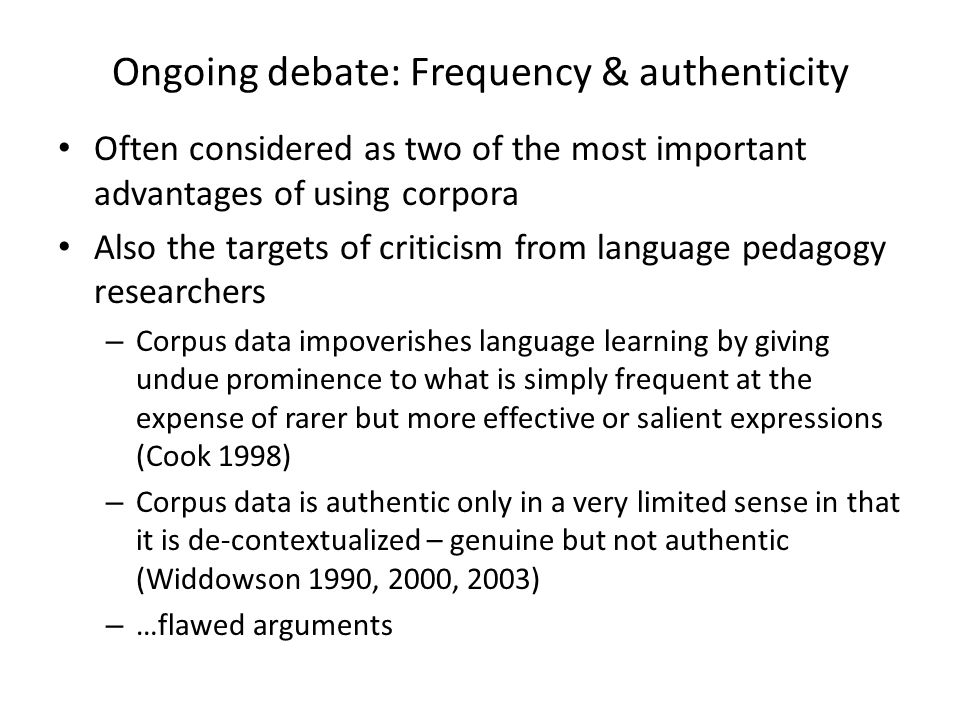 Ongoing debate: Frequency & authenticity