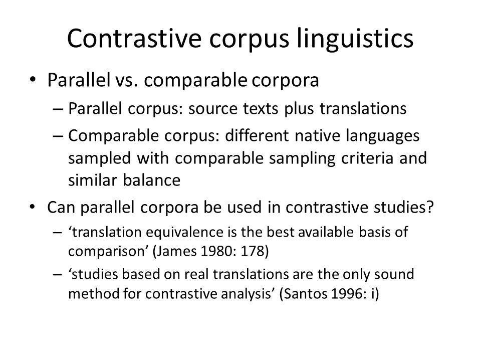Contrastive corpus linguistics
