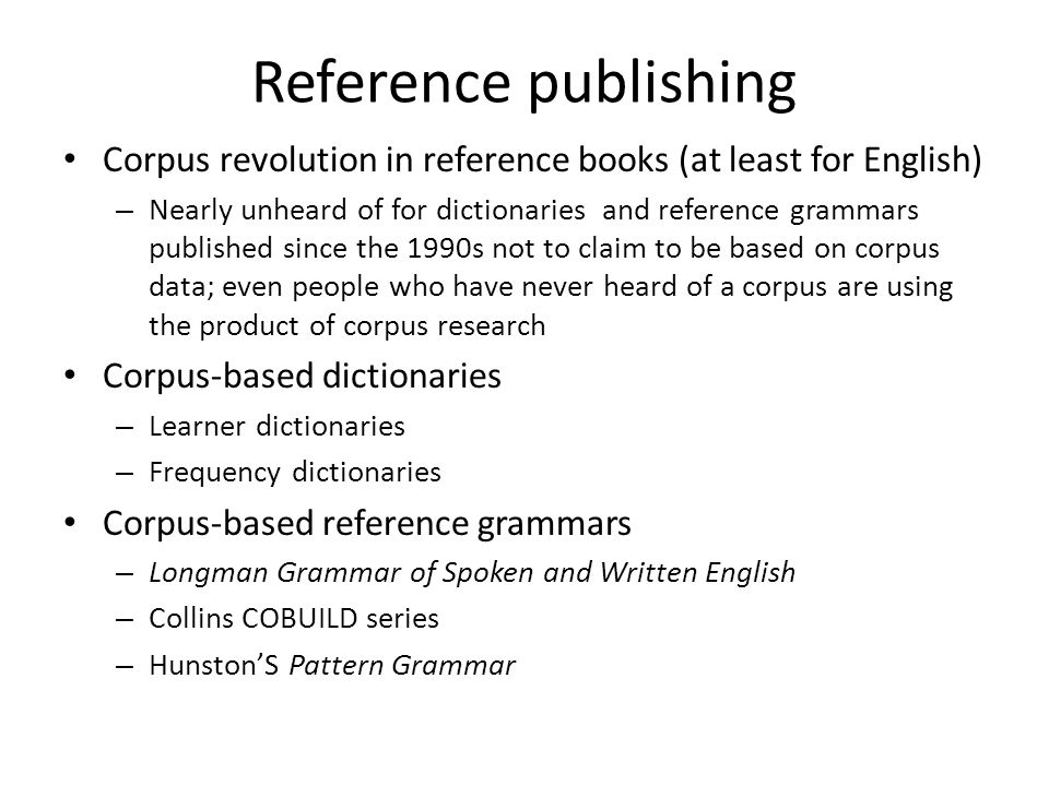 Reference publishing Corpus revolution in reference books (at least for English)
