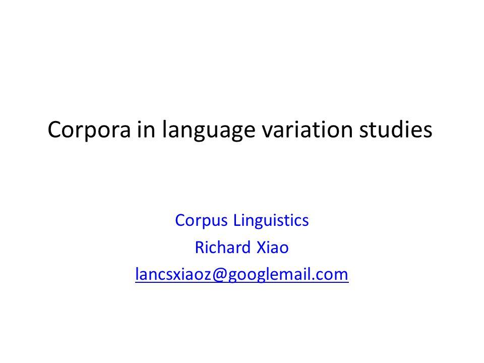 Corpora in language variation studies