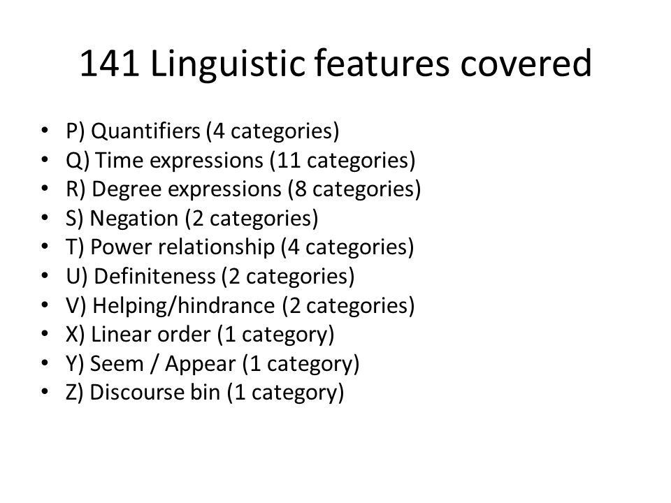 141 Linguistic features covered