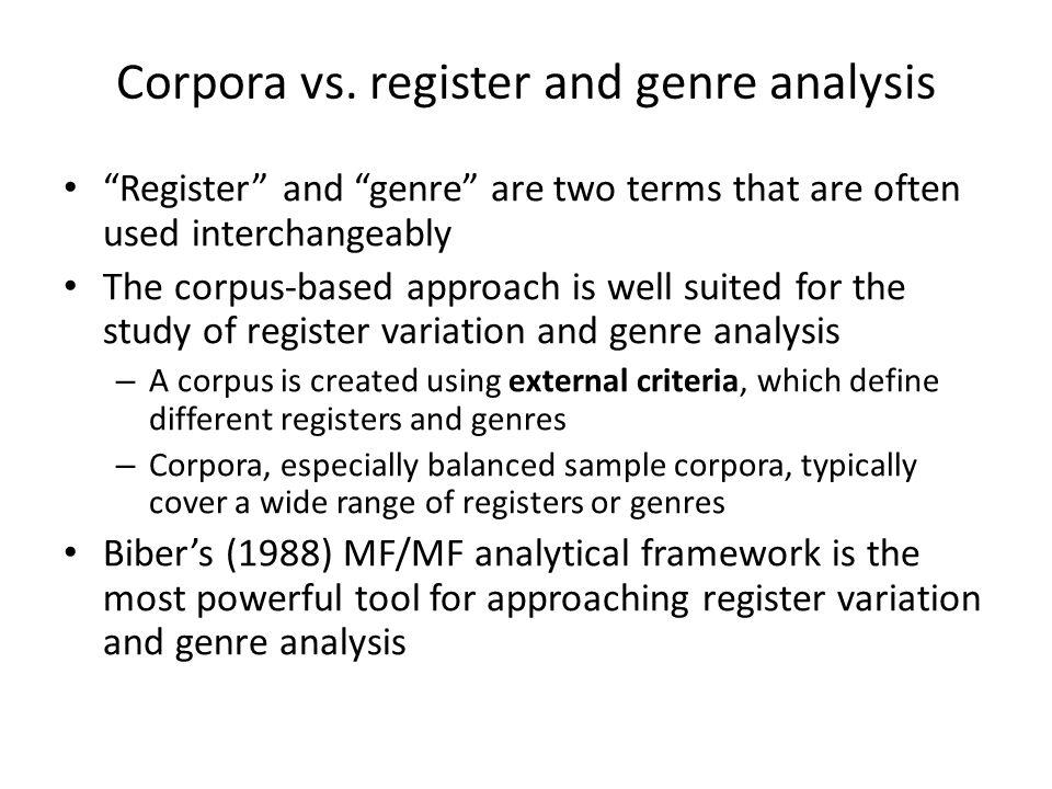 Corpora vs. register and genre analysis