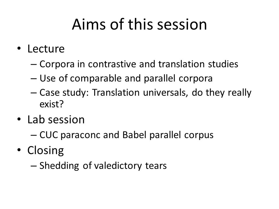 Aims of this session Lecture Lab session Closing