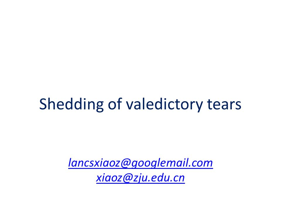 Shedding of valedictory tears