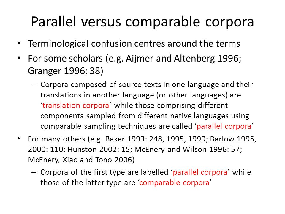 Parallel versus comparable corpora