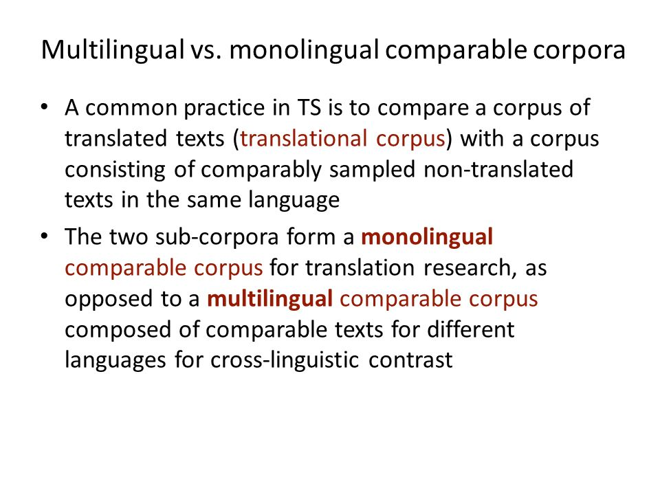 Multilingual vs. monolingual comparable corpora