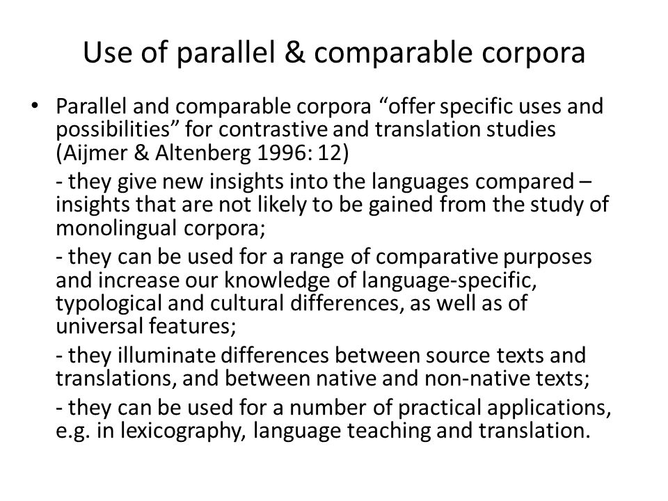 Use of parallel & comparable corpora