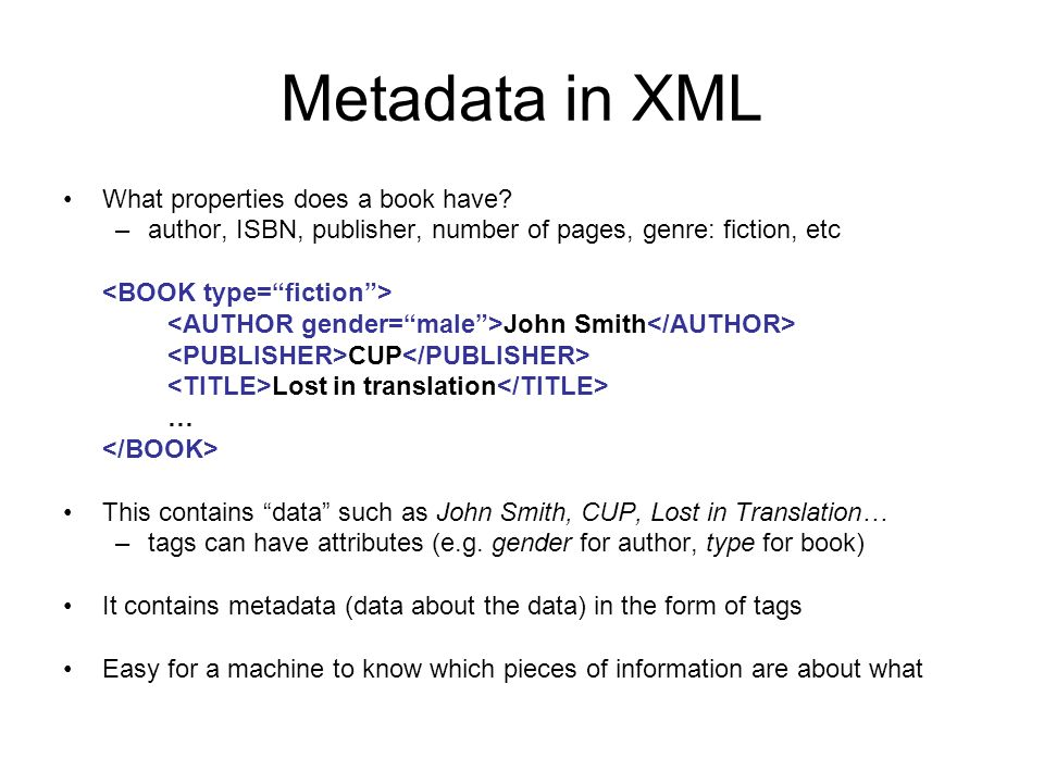 Metadata in XML What properties does a book have