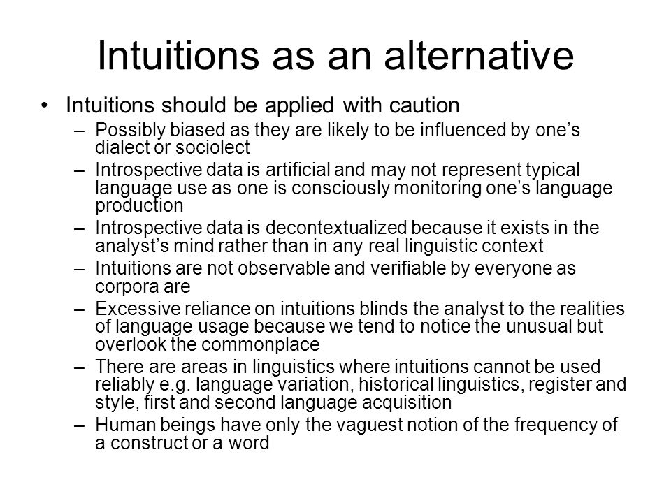 Intuitions as an alternative