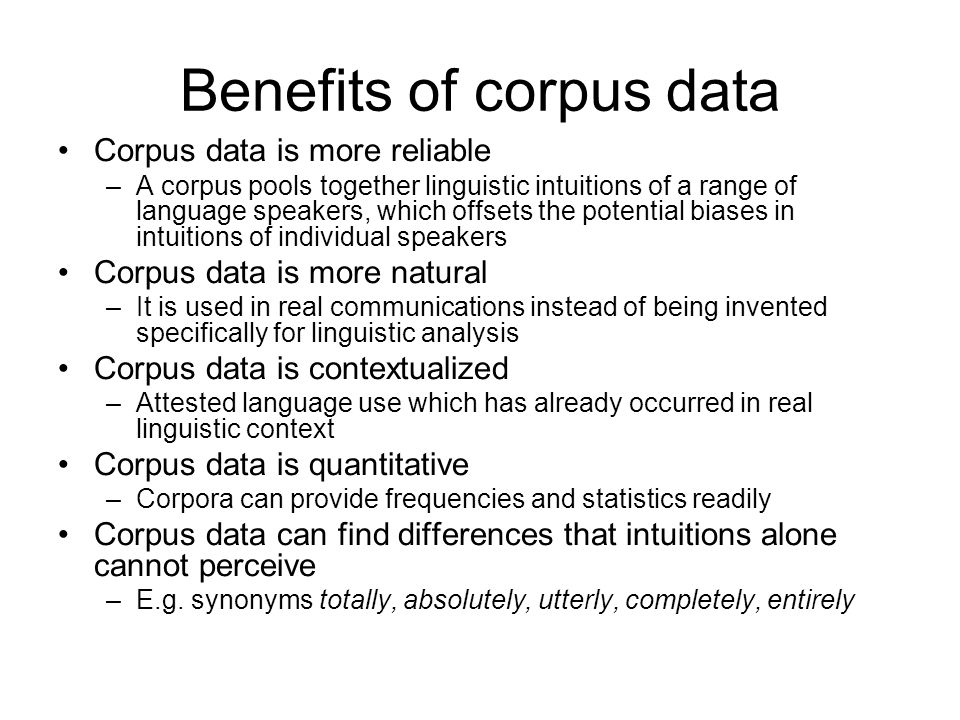 Benefits of corpus data