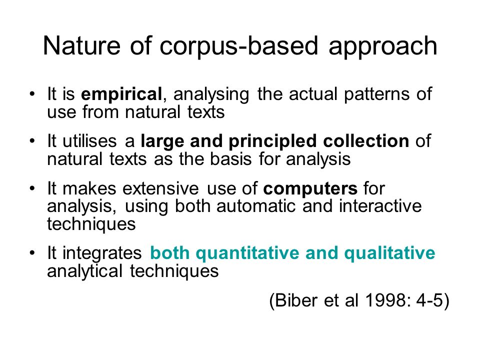 Nature of corpus-based approach