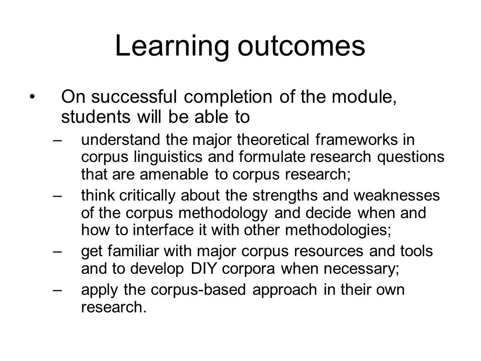 Learning outcomes On successful completion of the module, students will be able to.