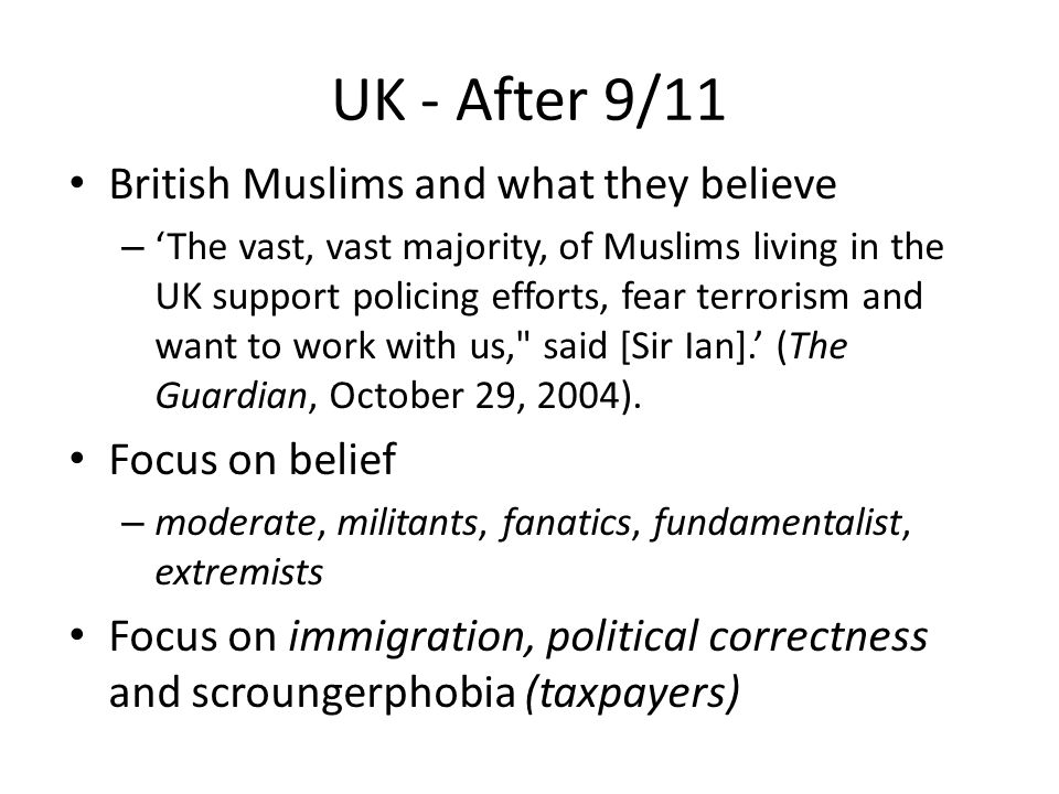 UK - After 9/11 British Muslims and what they believe Focus on belief