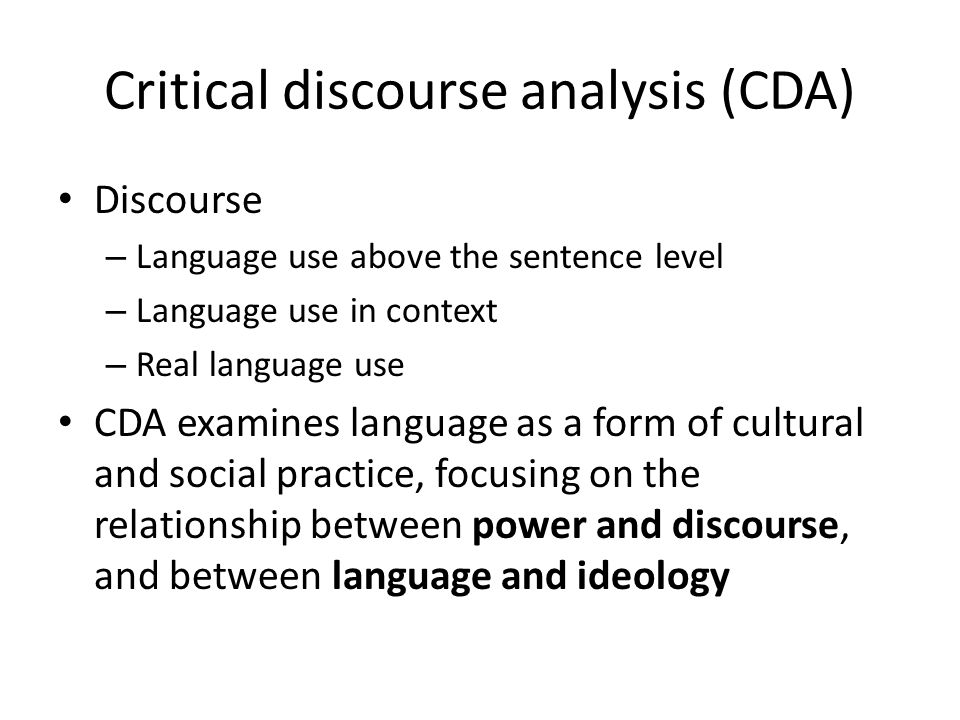 Critical discourse analysis (CDA)