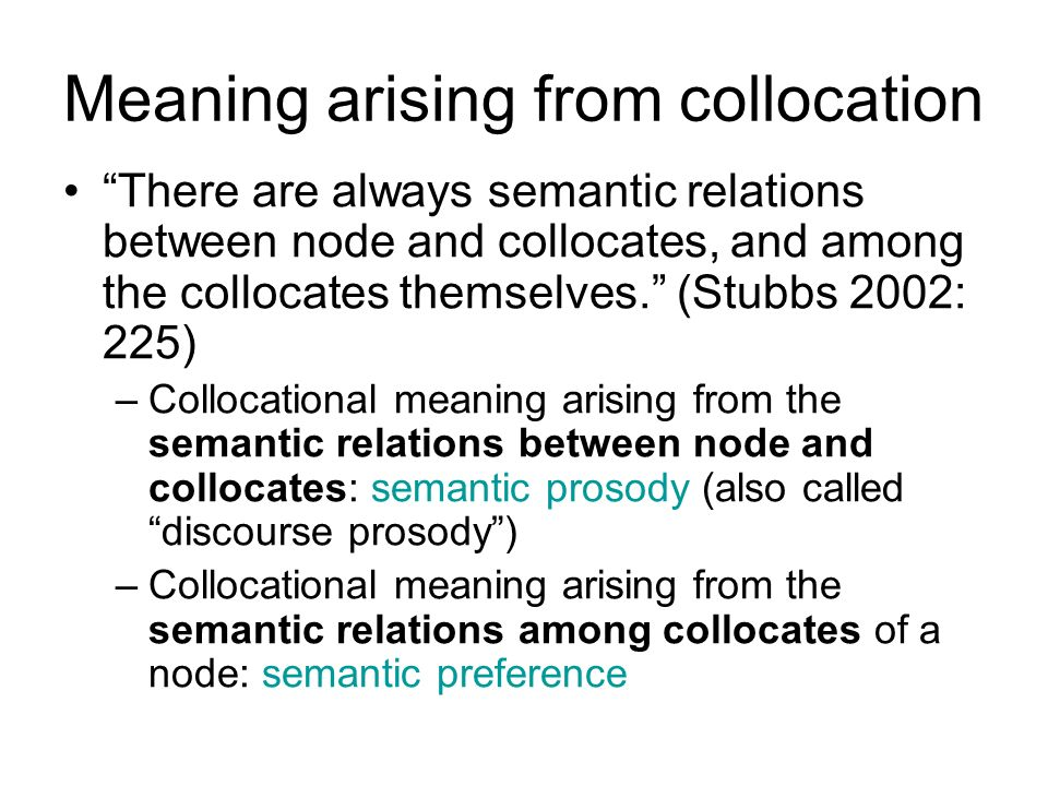 Meaning arising from collocation