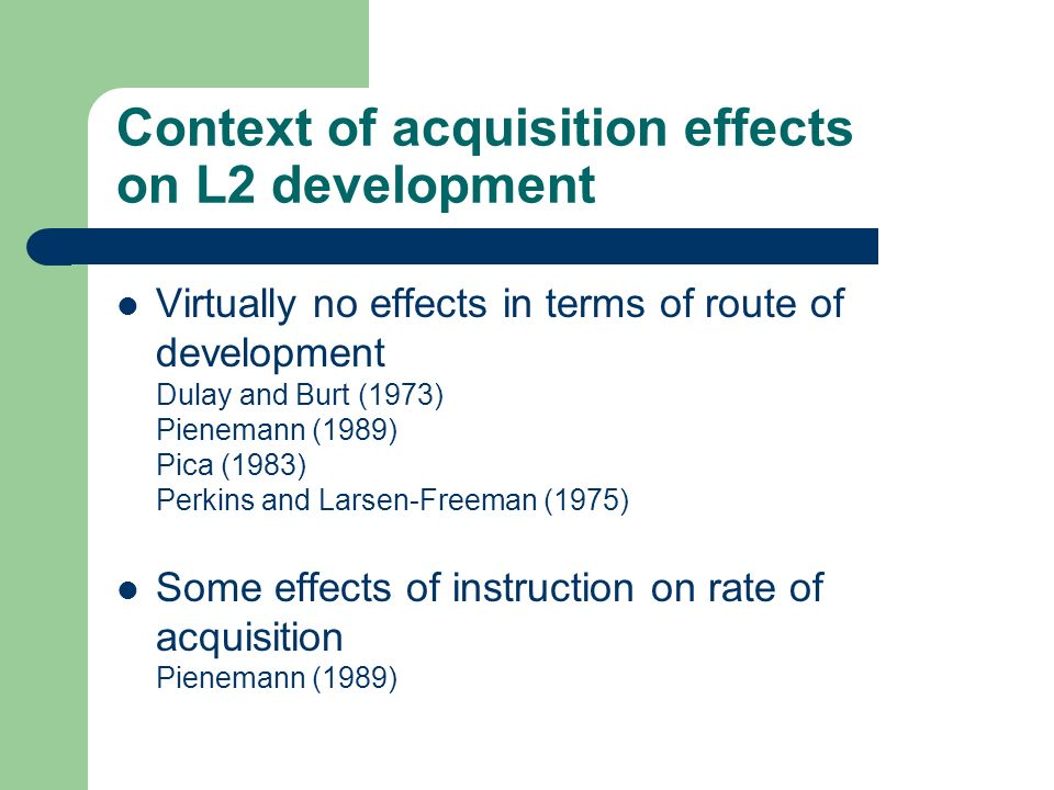 Context of acquisition effects on L2 development