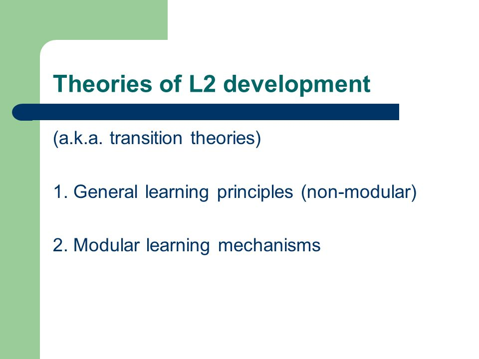 Theories of L2 development