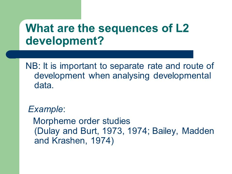 What are the sequences of L2 development