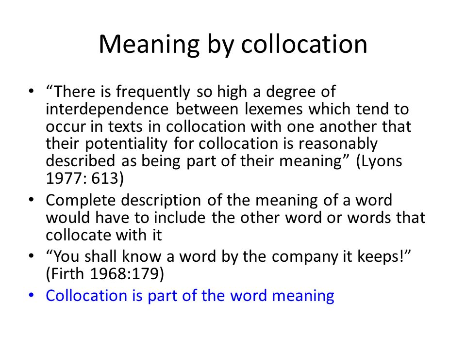 Meaning by collocation