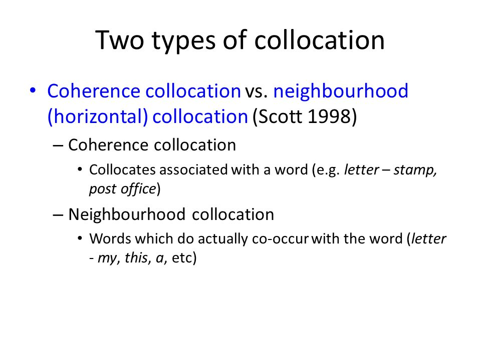 Two types of collocation