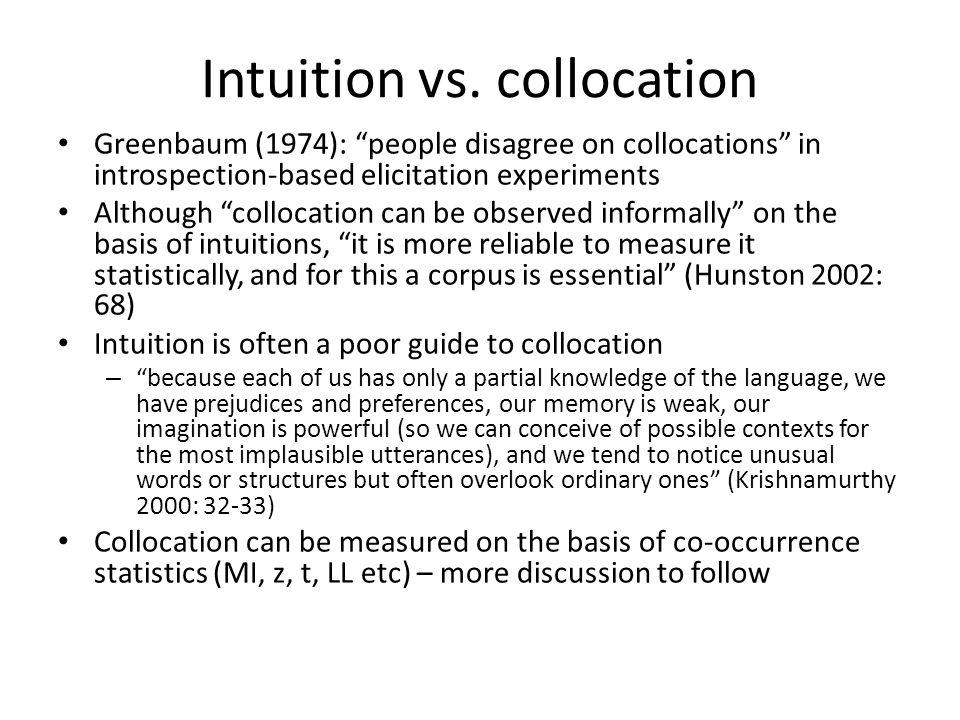 Intuition vs. collocation